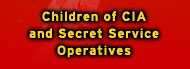Children of CIA and Secret Service Operatives